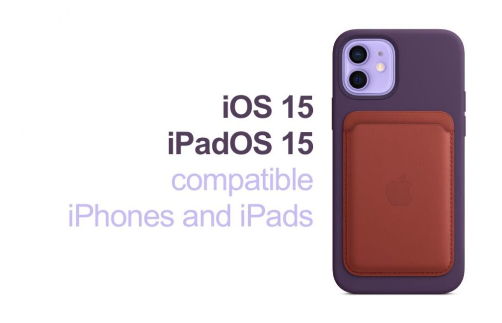 iOS 15 iPadOS compatible iPhone and iPad devices 1030x6631 1 1024x659 - iOS 15 и iPadOS 15 будут работать на всех iPhone и iPad, поддерживающих iOS 14 и iPadOS 14