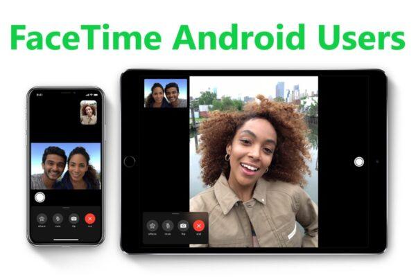FaceTime Android Users Invite1 600x400 - Как пригласить пользователей Android и Windows на звонок FaceTime на iOS 15